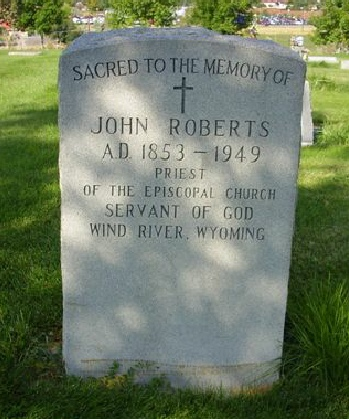 Headstone of Rev John Roberts, born in Dyserth, priest of the Episcopal Church, Wind River, Wyoming